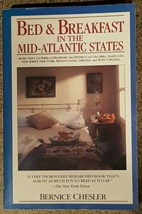 Bed and breakfast in the mid-Atlantic states: Delaware, District of Columbia, Maryland, New Jersey, New York, Pennsylvania, Virginia, West Virginia