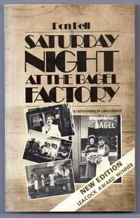 Saturday Night at the Bagel Factory and other Montreal stories