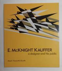 E McKnight Kauffer - A Designer and His Public