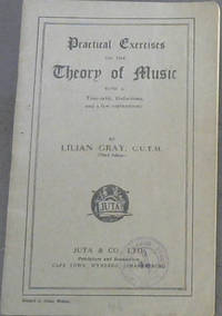 image of Practical Exercises on the Theory of Music with a Time-table, Definitions and a few explanations