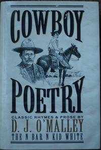 Cowboy Poetry : Classic Rhymes and Prose