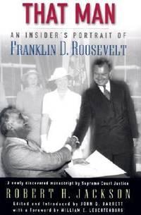 image of That Man : An Insider's Portrait of Franklin D. Roosevelt