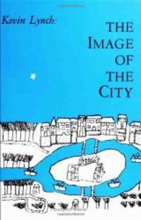 The Image of the City by Kevin Lynch - Hardcover - 2006-09-01 - from Books Express and Biblio.co.uk