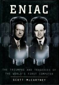 image of Eniac: The Triumphs And Tragedies Of The World's First Computer