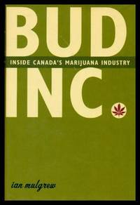 image of BUD INC - Inside Canada's Marijuana Industry