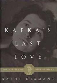 Kafka's Last Love__The Mystery of Dora Diamant