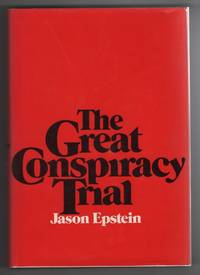image of The Great Conspiracy Trial;  An Essay on Law, Liberty, and the Constitution