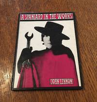 A SPANIARD IN THE WORKS. by LENNON. JOHN - First Edition - 1965 - from Paul Foster Books (SKU: 10249)