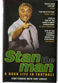 Stan the Man : A Hard Life in Football