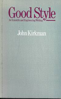 image of Good Style for Scientific and Engineering Writing