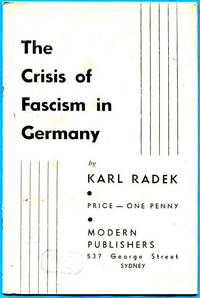 The Crisis Of Fascism In Germany.