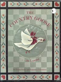 The Country Goose is Loose
