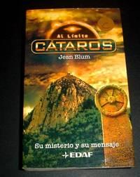 image of Cataros: Su Misterio Y Su Mensaje (Al Limite) (Spanish Edition)