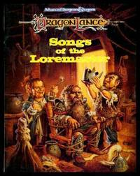 SONGS OF THE LOREMASTER - Dragonlance: A Narrative History of the Dwarves of Ansalon by McCready, Anne Gray (editor) - 1993