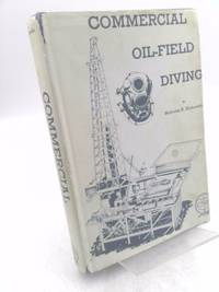 Commercial Oil-Field Diving