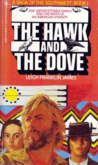 The Hawk And The Dove by  Leigh Franklin James - Paperback - 1981 - from Kayleighbug Books and Biblio.com