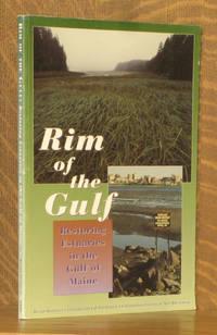 RIM OF THE GULF, RESTORING ESTUARIES IN THE GULF OF MAINE