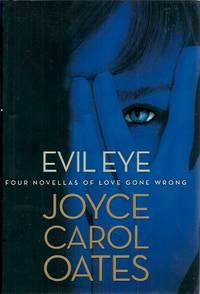 Evil Eye__Four Novellas of Love Gone Wrong