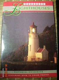 Beautiful lighthouses  Pictorial guidebook : featuring over 70 color photos