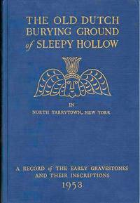 The Old Dutch Burying Ground of Sleepy Hollow