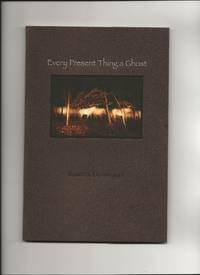 image of Every Present Thing a Ghost