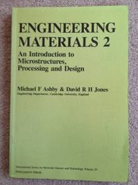 Engineering Materials 2: An Introduction to Microstructures, Processing and Design: An...