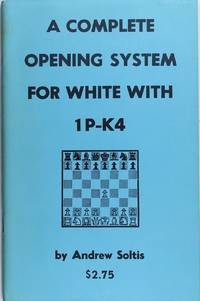 A Complete Opening System For White With 1P-K4