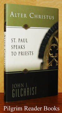 Alter Christus: St. Paul Speaks to Priests.