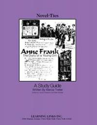 image of Anne Frank: Diary of a Young Girl: Novel-Ties Study Guide