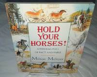 image of HOLD YOUR HORSES! Feedbag Full of Fact and Fable. Uncorrected Proof Copy.