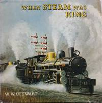 image of When Steam was King
