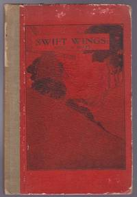 Swift Wings : Songs in Sussex - Signed, Inscribed by Neuburg by Victor B. Neuburg - Signed First Edition - 1921 - from GatesPastBooks and Biblio.com