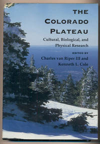 The Colorado Plateau: Cultural, Biological, and Physical Research