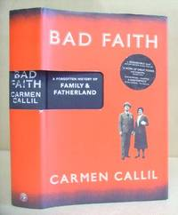 Bad Faith - A Forgotten History Of Family And Fatherland