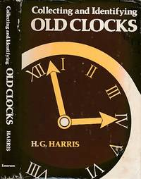 Collecting and Identifying Old Clocks
