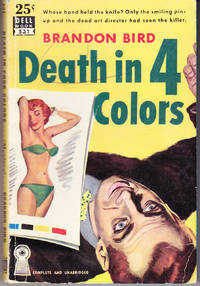 Death in 4 Colors by  Brandon Bird - Paperback - 1st Printing - 1951 - from John Thompson and Biblio.com