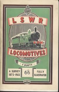 LSWR Locomotives a Survey 1873 - 1922