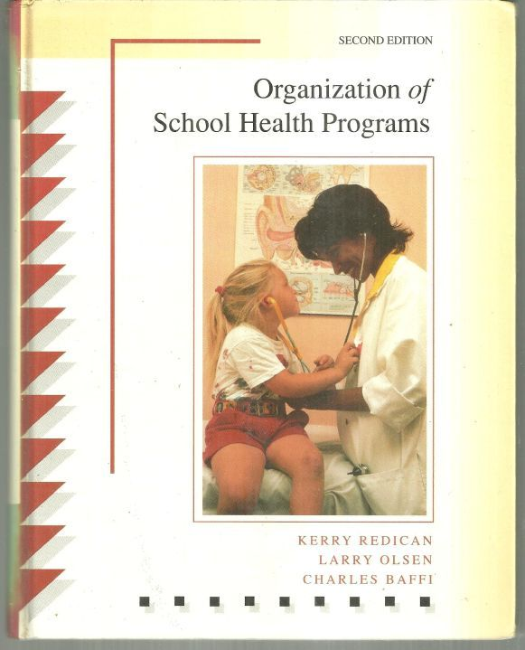 ORGANIZATION OF SCHOOL HEALTH PROGRAMS, Redican, Kerry