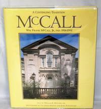 A Continuing Tradition: Wm. Frank McCall, Jr., FAIA 1914-1991