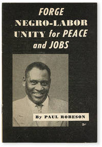 image of Forge Negro-Labor Unity for Peace and Jobs