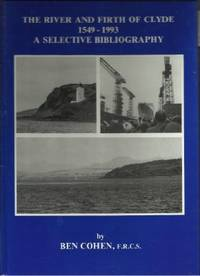 RIVER AND FIRTH OF CLYDE, 1549-1993: A Selective Bibliography