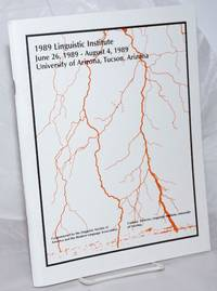 1989 Linguistic Institute: Bridges: cross-linguistic, cross-cultural and cross-disciplinary approaches to language June 26, 1989 to August 4, 1989