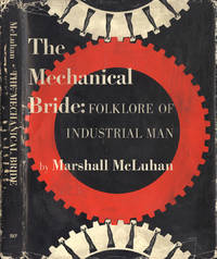 The mechanical bride by Marshall McLuhan - IED - 1967 - from Controcorrente Group srl BibliotecadiBabele (SKU: OTR0841-132D)