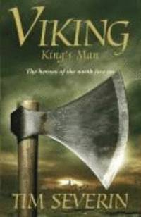 Viking: King's Man The Heroes of the North Live on