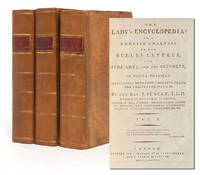 The Lady's Encyclopedia: or, A Concise Analysis of the Belles Lettres, the Fine Arts, and the Sciences (in 3 vols.)