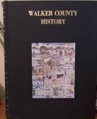 Walker County, Texas: A History Volume I