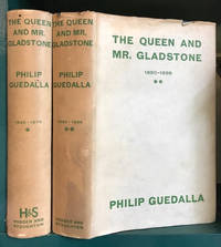image of The Queen and Mr. Gladstone : Volume I: 1845-1879. Volume II: 1880-1898.  In two volumes