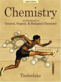 image of Chemistry: An Introduction to General, Organic, and Biological Chemistry (8th Edition)