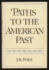 Paths To the American Past