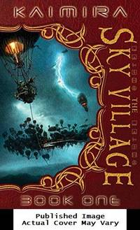 Kaimira:  The Sky Village: Book One
